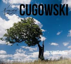 Cugowski Przebudzenie2015